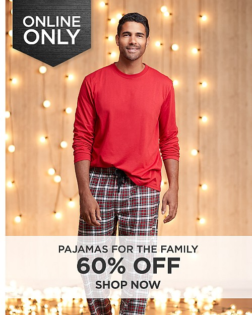 60% off pajamas for the family online only. Shop now