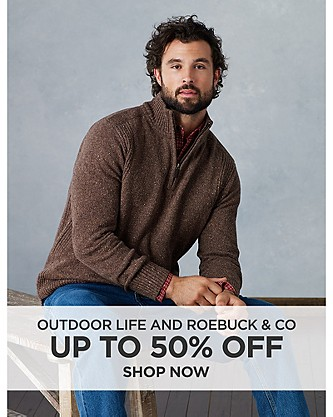 Up to 50% off Outdoor Life and Roebuck & Co clothing for him. Shop now
