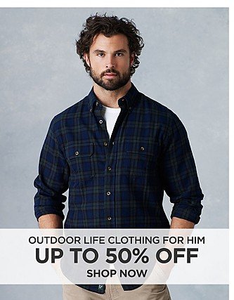 Up to 50% off Outdoor Life clothing for him. Shop Now