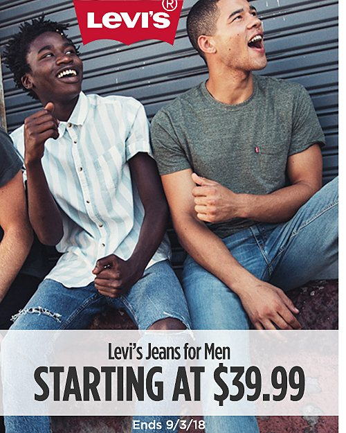 Levi's Jeans for Men Starting at $39.99. Ends 9/3/18