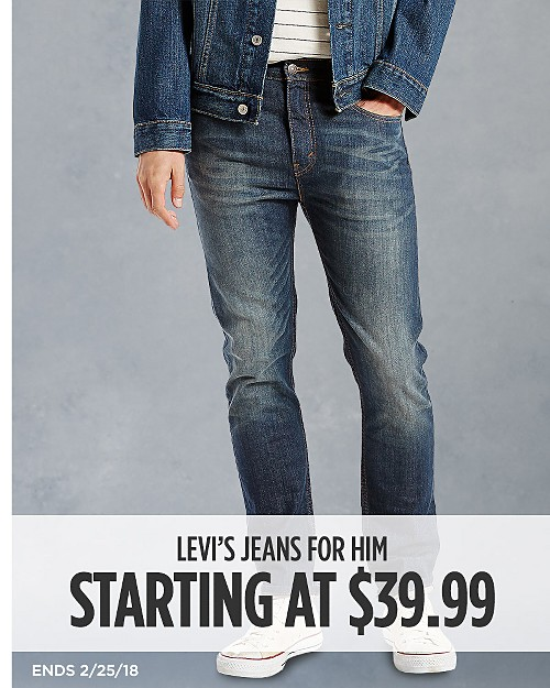 Levi's Jeans for Him Starting at $39.99. Ends 2/25/18. Shop now