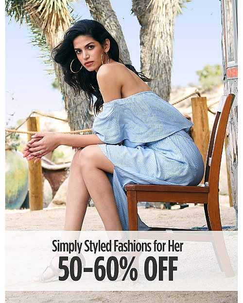 50-60% Off Simply Styled Fashions for Her