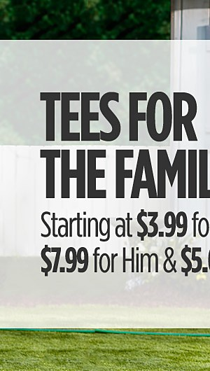 Tees For The Family! Starting at $3.99 for Kids, $7.99 for Him & $5 for Her