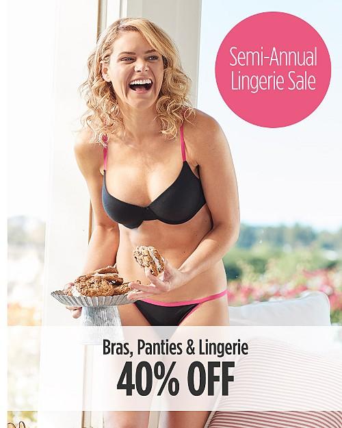 Semi-Annual Lingerie Sale! 40% off Bras, Panties, and Lingerie. Shop now