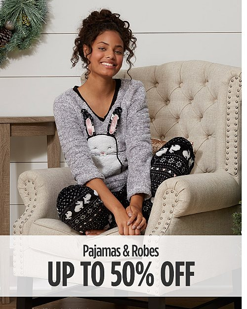 Up to 50% Off Pajamas & Robes