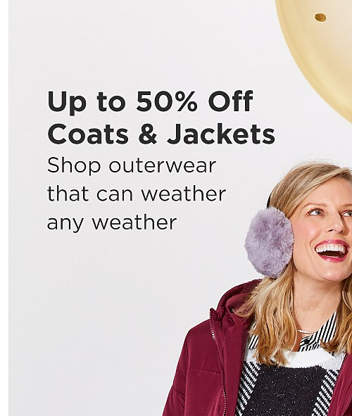 Up to 50% Off Coats & Jackets! Shop outerwear that can weather any weather. Shop Coats & Jackets