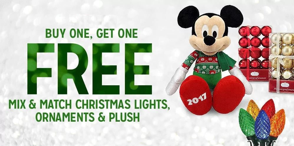 BUY ONE, GET ONE FREE! MIX & MATCH CHRISTMAS LIGHTS, ORNAMENTS & PLUSH