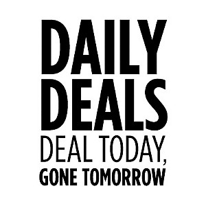 Daily Deals - Deal Today, Gone Tomorrow