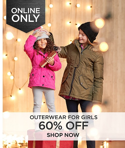 60% off outerwear for girls online only. Shop now