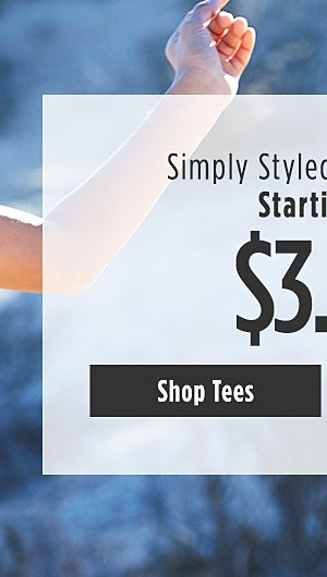 Simply Styled Mix n Match Starting at $3.99. Shop Tees