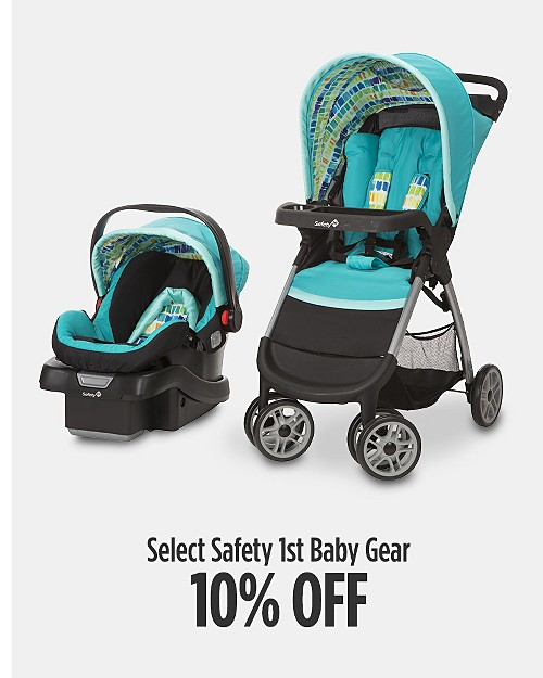 10% off Select Safety 1st Baby Gear
