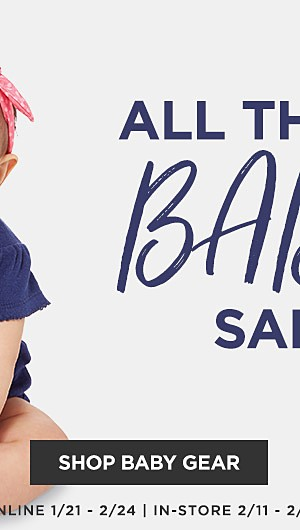 All things baby sale. Shop Baby Gear