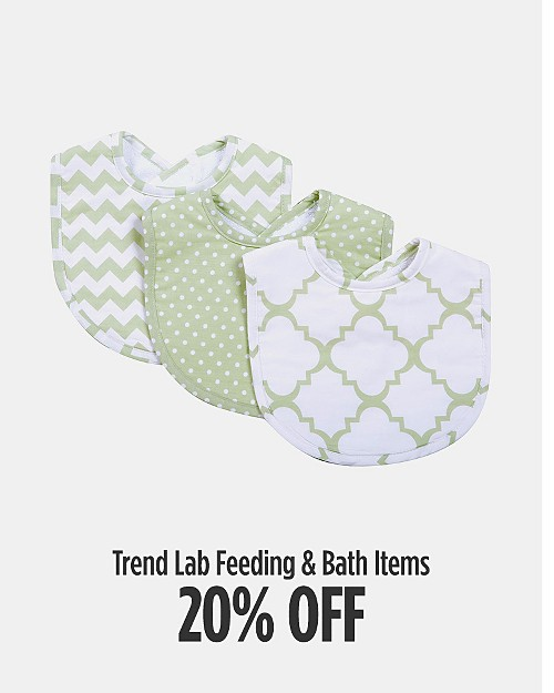 20% off Trend Lab Feeding & Bath Items