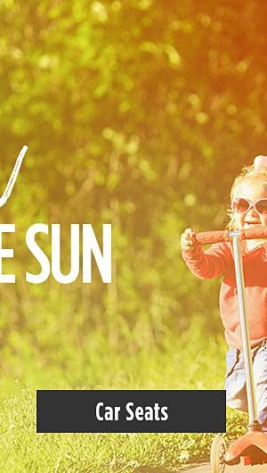 Fun In The Sun! Shop Car Seats