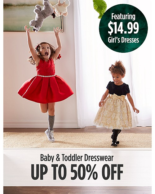 Up to 50% Off Baby & Toddler Dresswear featuring. $14.99 Girls Dresses