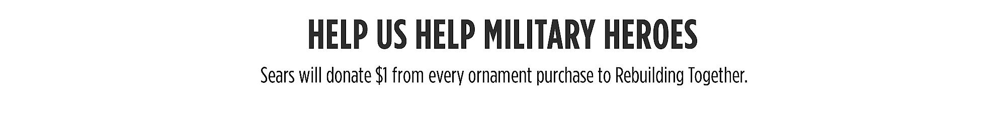 Help Us Help Military Heroes