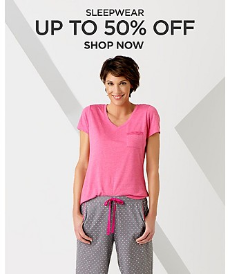 Up to 50% off Sleepwear