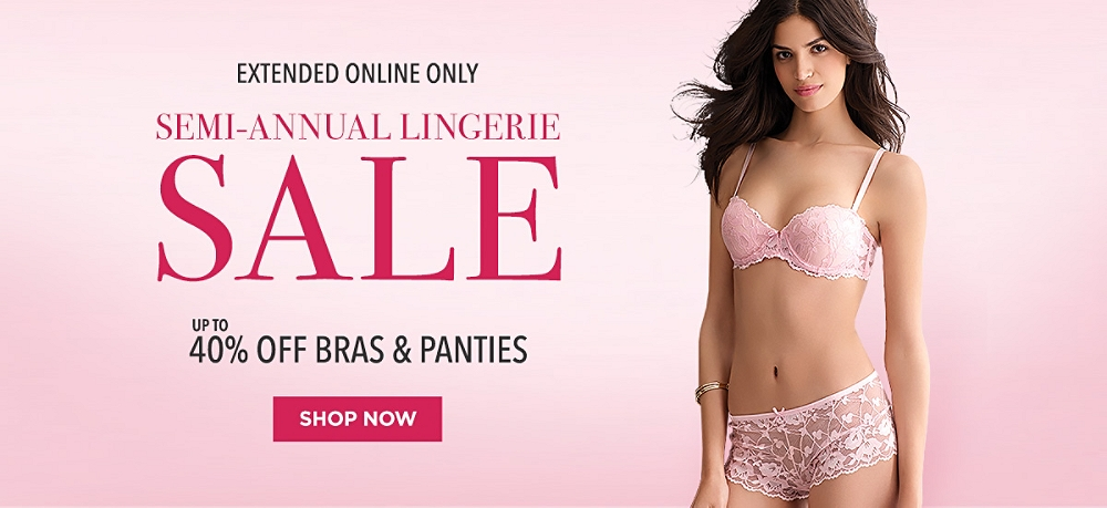 Semi-Annual Lingerie Sale Extended Online Only. Up to 40% Bras & Panties. Shop Now.