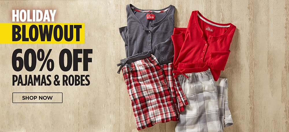 60% off pajamas & robes. Shop now