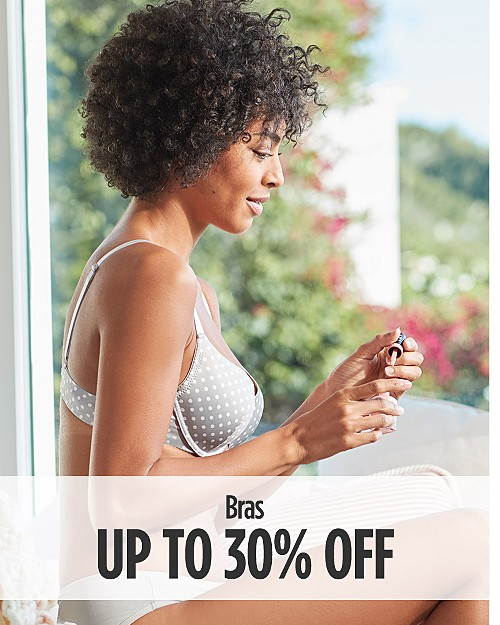 Up to 30% off Bras