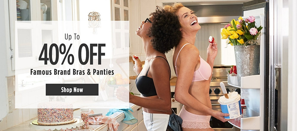 Up to 40% off Famous Brand Bras & Panties