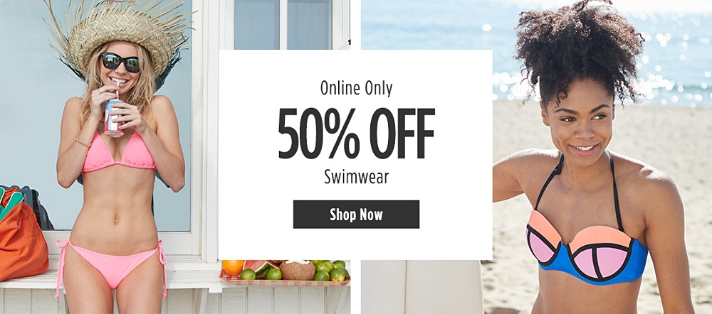 Online Only! 50% off Swimwear styles