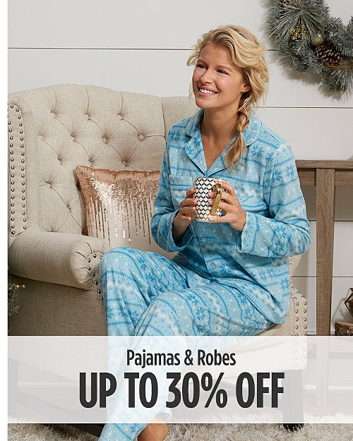 Up to 30% off pajama & robes