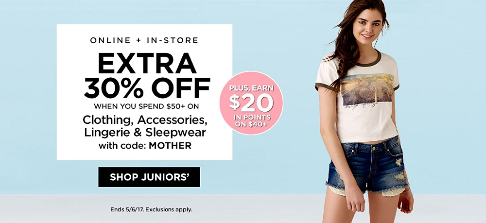 Extra 30% off when you spend $50 or more on regular & sale-priced clothing, accessories, lingerie and sleepwear
