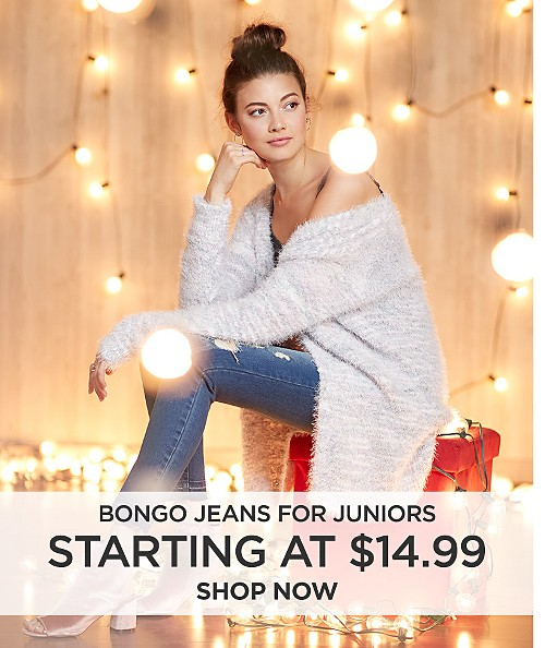 Bongo Jeans for Juniors starting at $14.99. Shop now
