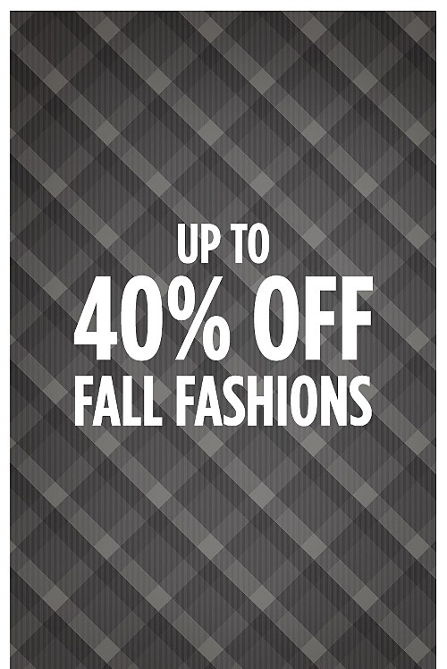 Up to 40% Off Fall Fashions