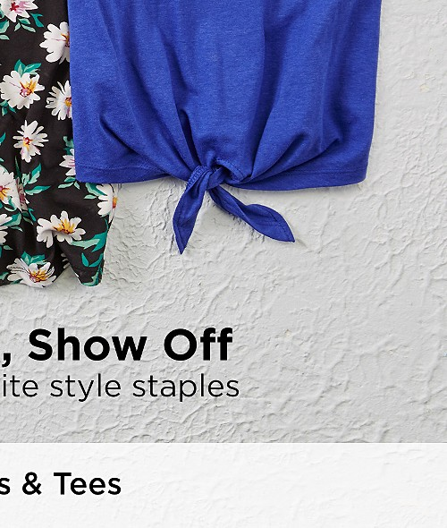 Go Ahead, Show Off! Shop our favorite style staples. Shop All Tops & Tees