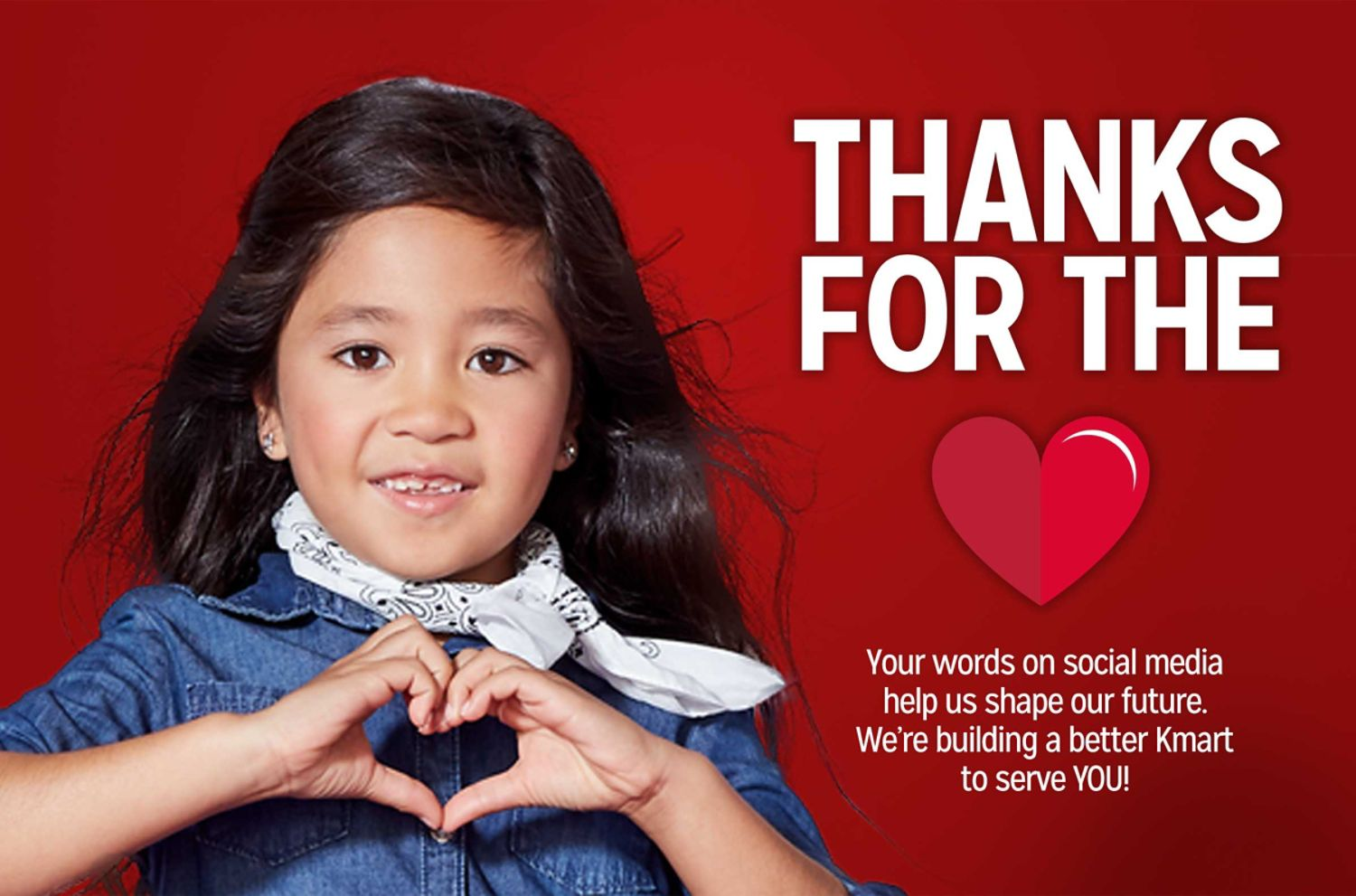 Thanks for the Love | Your words on social media help us shape our future. We're building a better Kmart to serve YOU!