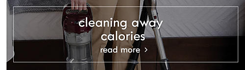 Cleaning away the calories | Read more