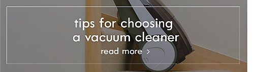 Tips for choosing a vacuum cleaner | Read more