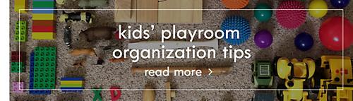 Kids' playroom organization tips | Read more