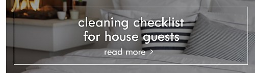 Cleaning checklist for house guests | Read more