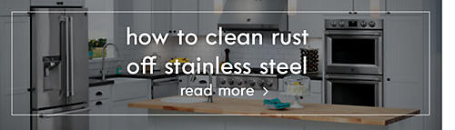 How to clean rust off stainless steel | Read more