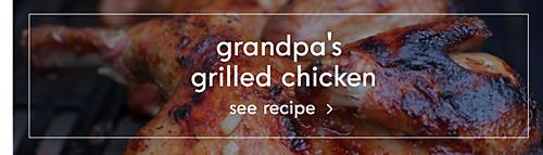 Grandpa's Grilled Chicken | See recipe