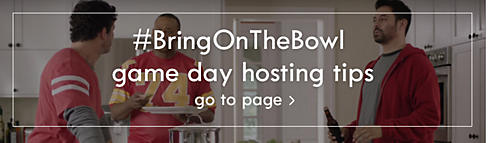#BringOnTheBowl Game Day hosting tips | Go to page