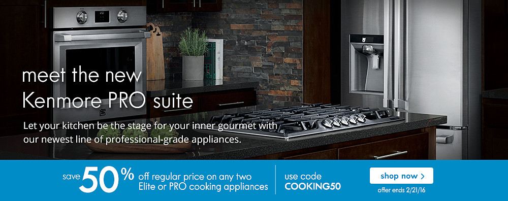 Meet the new Kenmore Pro Suite | Save 50% off regular priced on any two Elite or Pro® cooking appliances | Use code: COOKING50