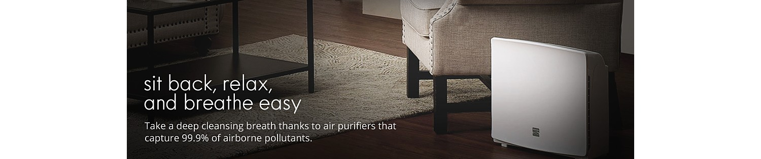 Take a deep cleansing breath thanks to air purifiers that capture 99.99% of airborne pollutants.
