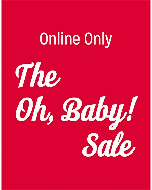 The Oh, Baby! Sale