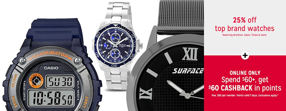 25% off top brand watches plus Online only Spend $60+, get $60 CASHBACK in points in 10 installments