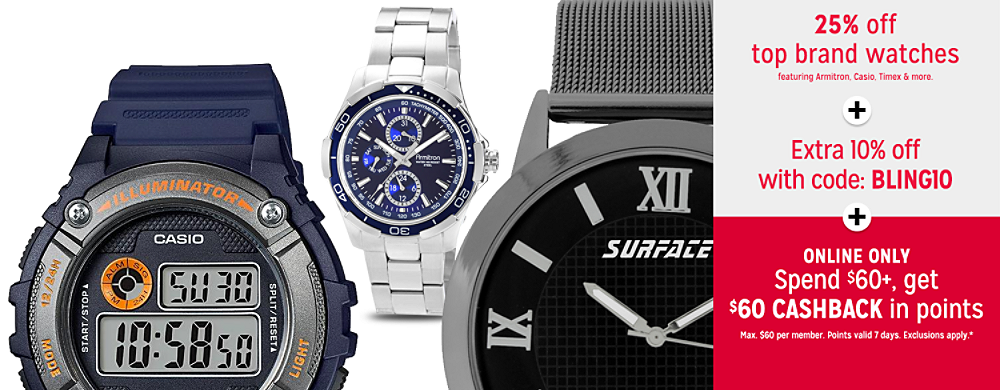 25% off top brand watches plus Extra 10% off with code: BLING10 plus Online only Spend $60+, get $60 CASHBACK in points in 10 installments