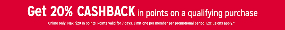 Get 20% CASHBACK in points on a qualifying purchase