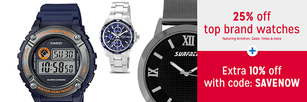 25% off top brand watches + Extra 10% off with code: SAVENOW