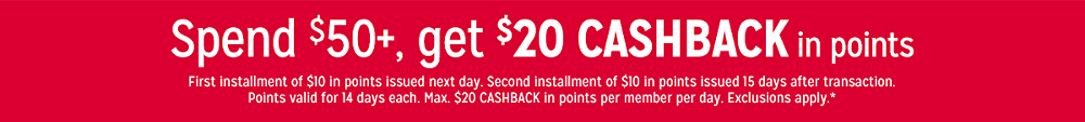 Spend $50+, get $20 CASHBACK in points