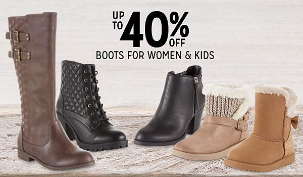 Up to 40% off women's and kids' boots