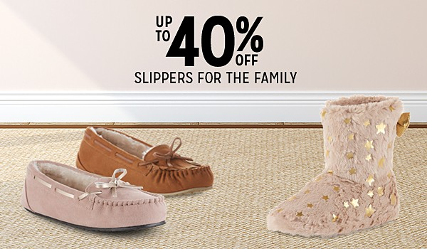 Up to 40% off family slippers
