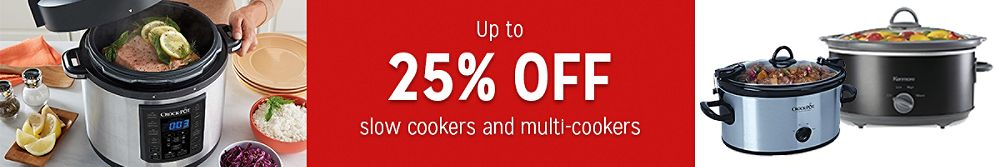 Up to 25% off slow cookers and multi-cookers